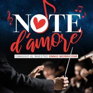 Note d'Amore, omaggio al Maestro Ennio Morricone