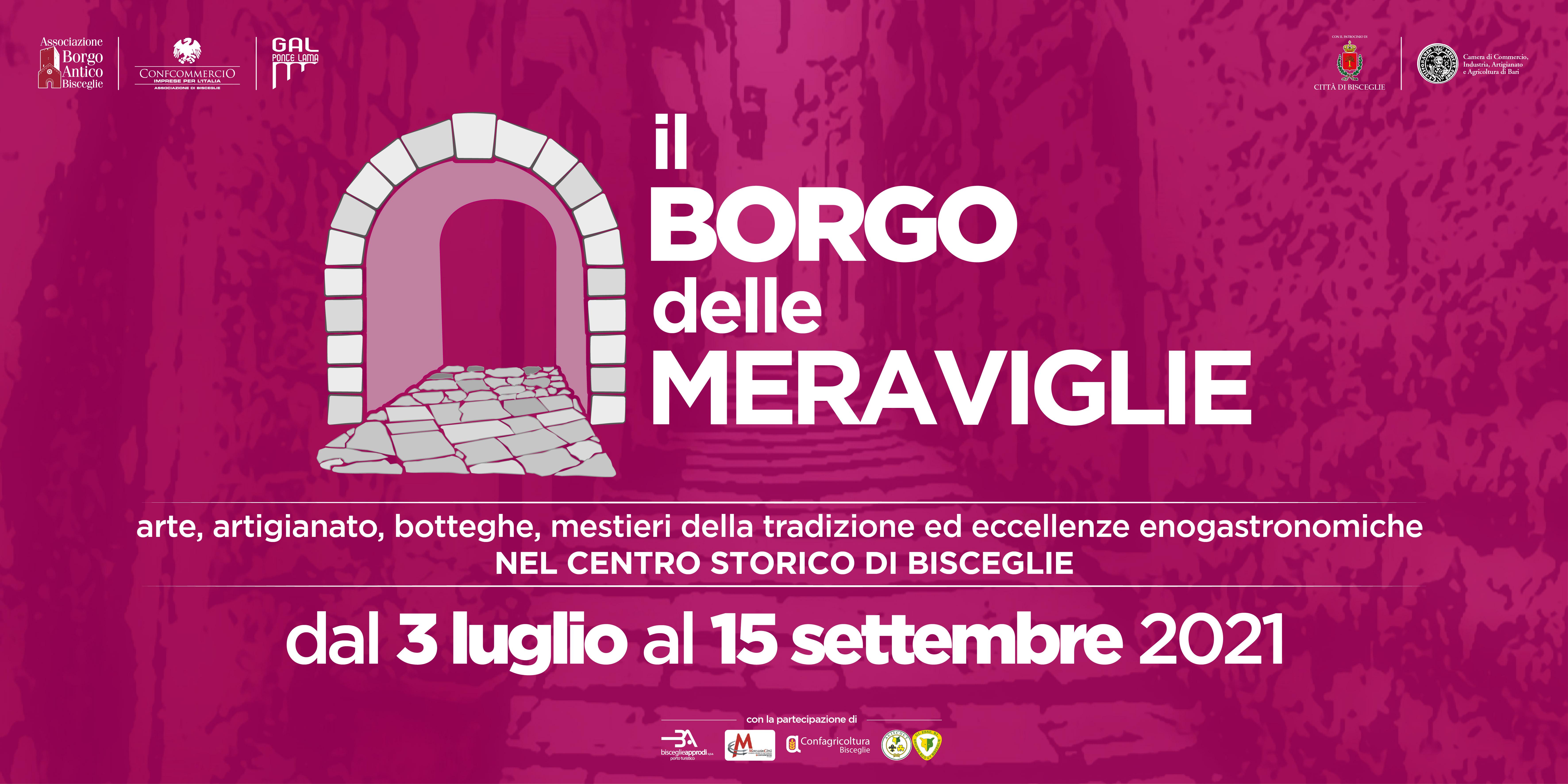 Il Borgo delle Meraviglie torna a Bisceglie per la seconda edizione: i locali del centro storico riaprono per ospitare nuove attività commerciali