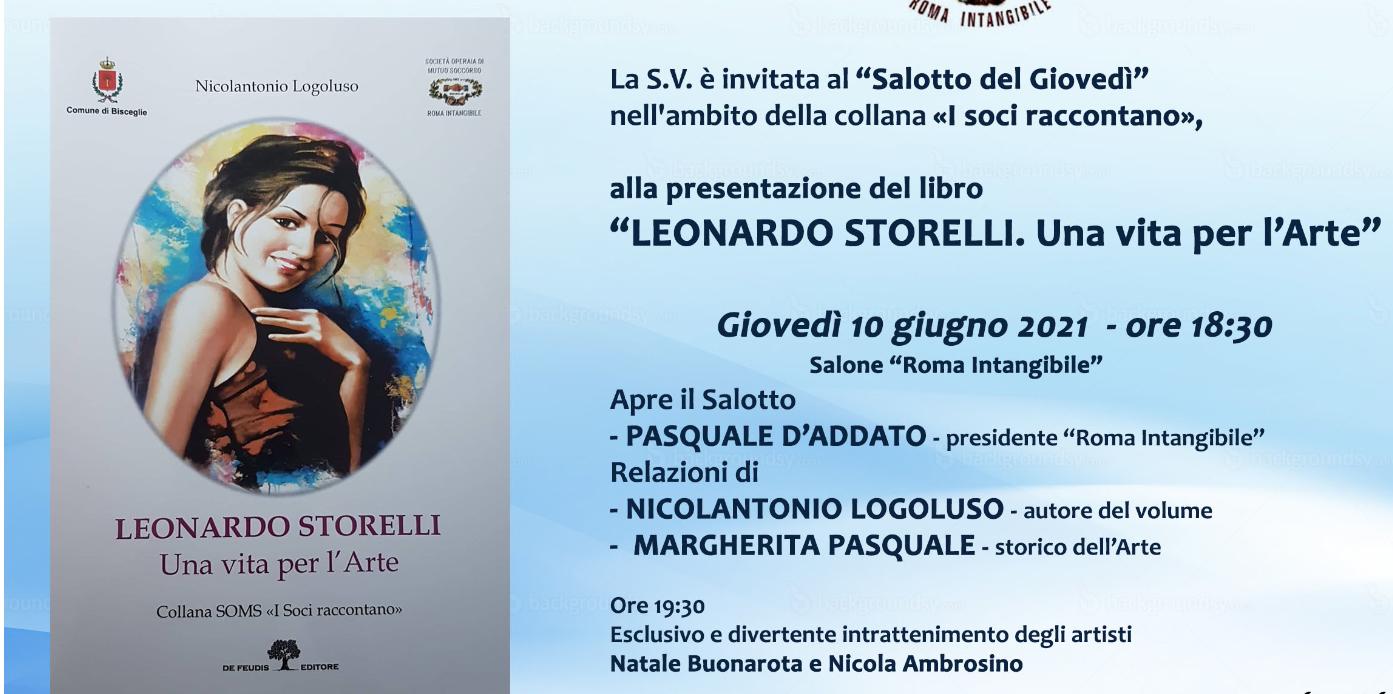 """""""Roma Intangibile"""" presenta l'ultimo libro di Nicolantonio Logoluso """"Leonardo Storelli. Una vita per l'arte"""""""