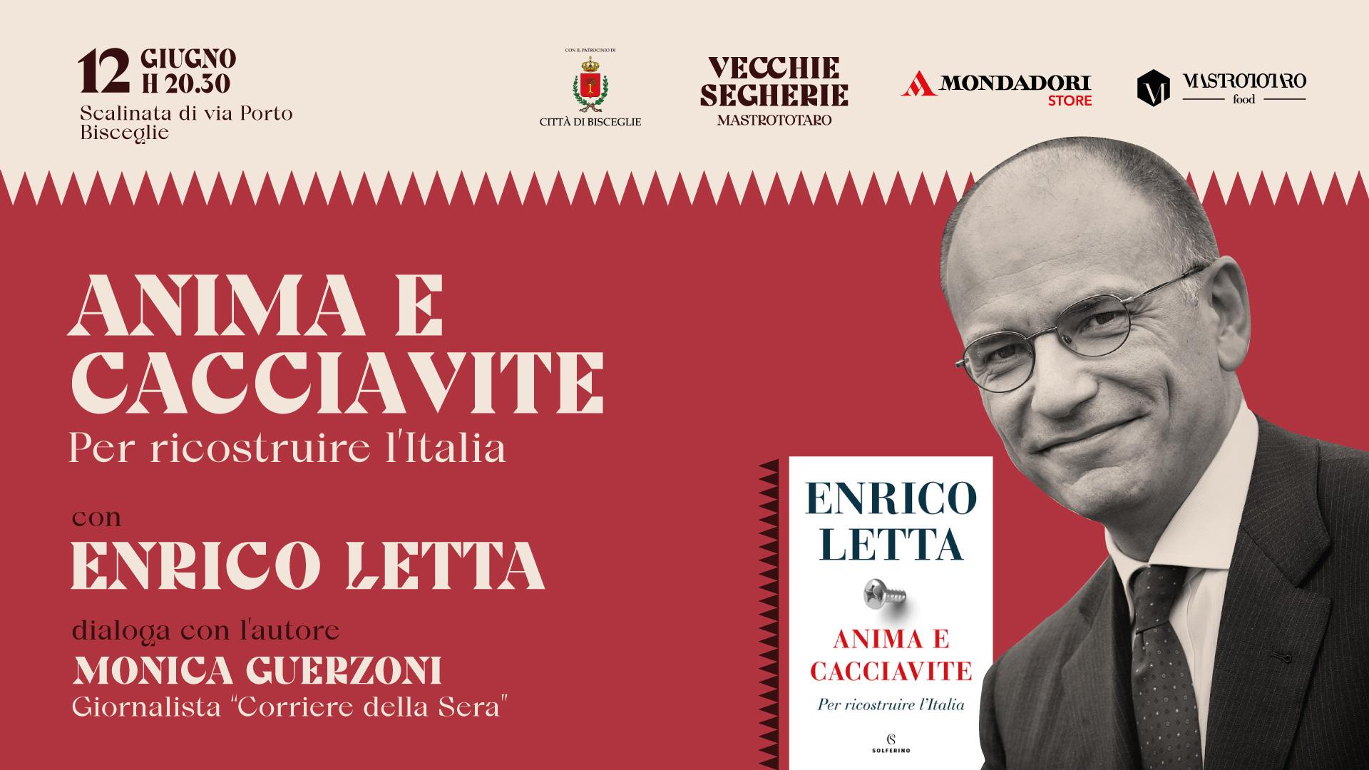 Vecchie Segherie Mastrotatoro: sabato 12 giugno Enrico Letta presenta Anima e Cacciavite, per ricostruire l'Italia