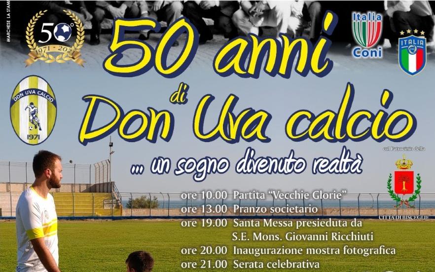 Sabato 18 settembre il Don Uva Calcio 1971 festeggia i suoi primi 50 anni di vita
